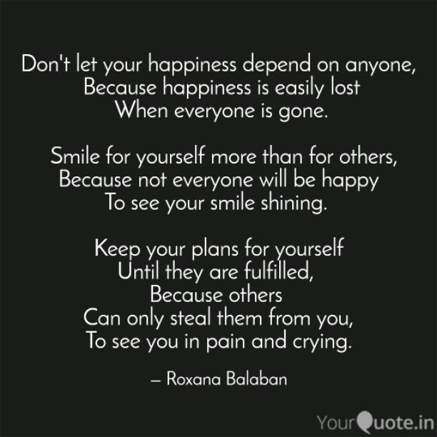Don't let your happiness