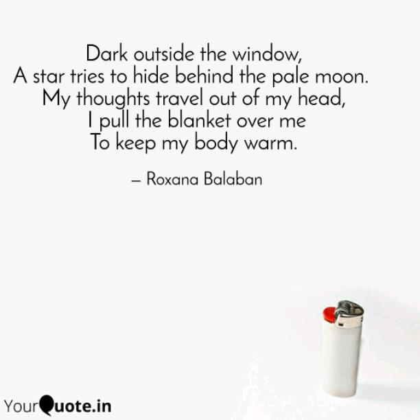 Dark outside the window