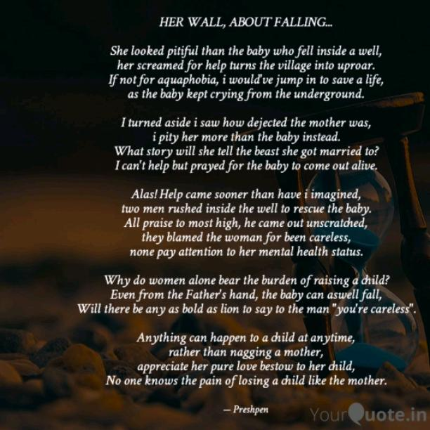HER WALL, ABOUT FALLING...