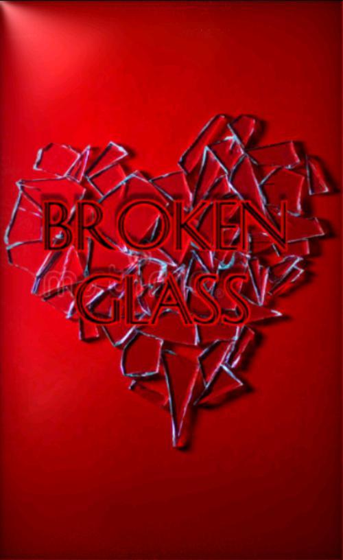 Broken Glass: Again and Again