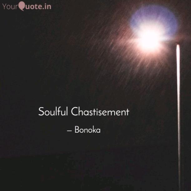 Soulful Chastisement