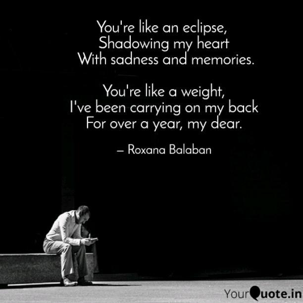 Sadness and memories