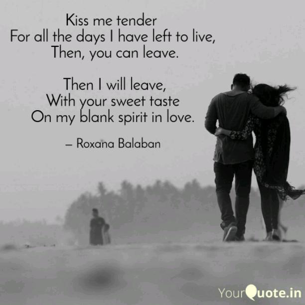 Kiss me tender