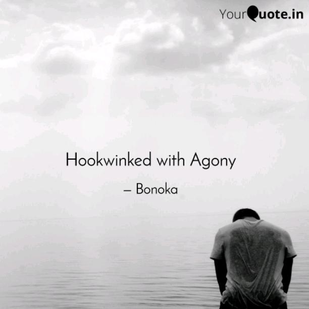 Hookwinked with Agony