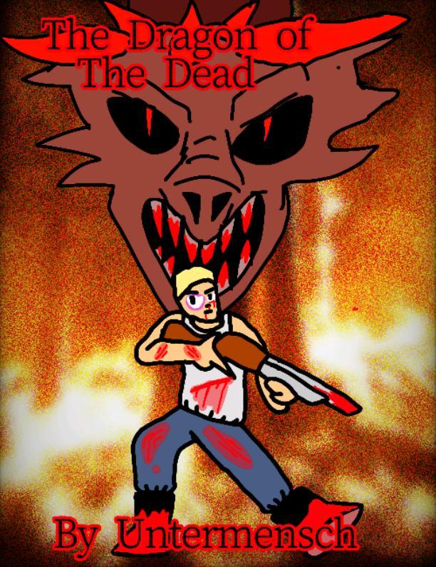 Untermensch's Update #lol The Dragon of the Dead