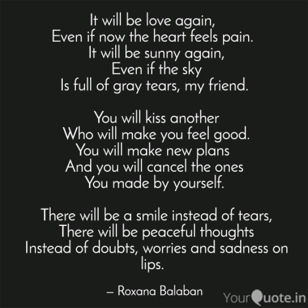 It will be love again