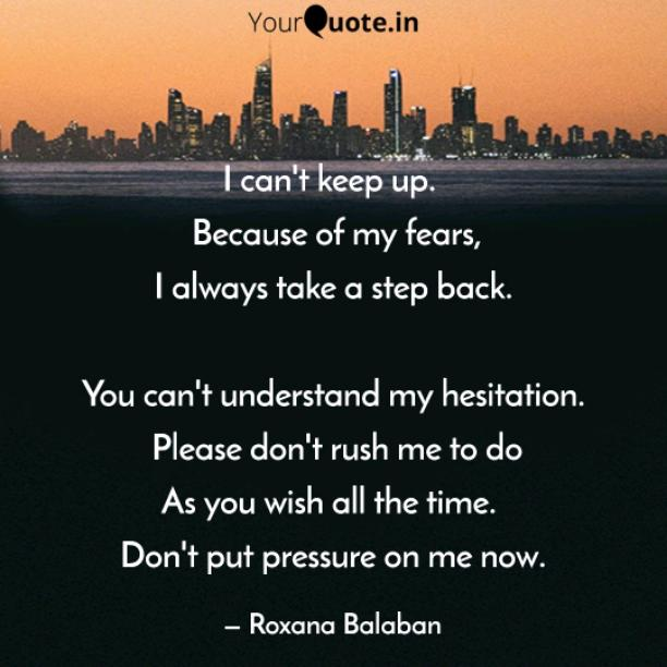 Because of my fears