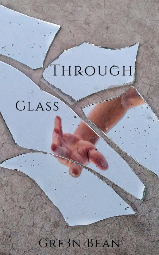 Through Glass
