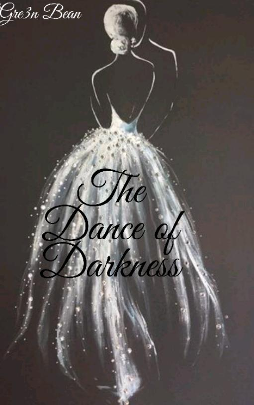 The Dance of Darkness