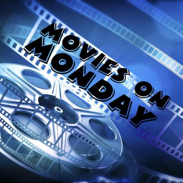 Movies on Mondays