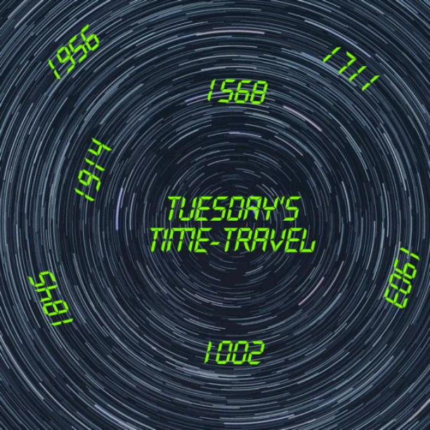 Tuesday's Time Travel