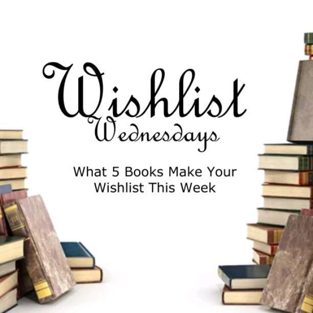 Wishlist Wednesdays