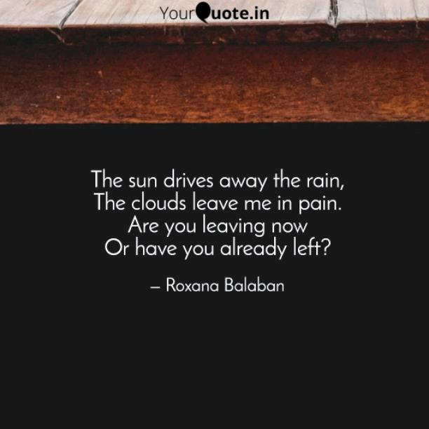 The sun drives away the rain