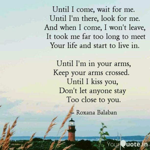 Wait for me...