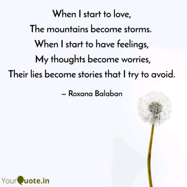 When I start to love