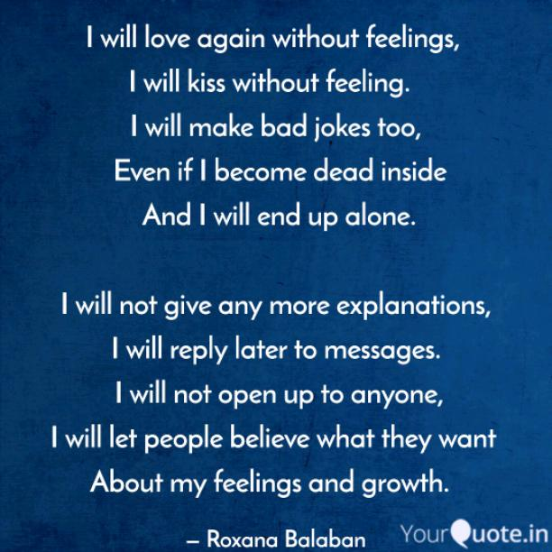 I will love without feelings