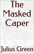 The Masked Caper
