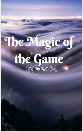 The Magic of the Game Chapter two